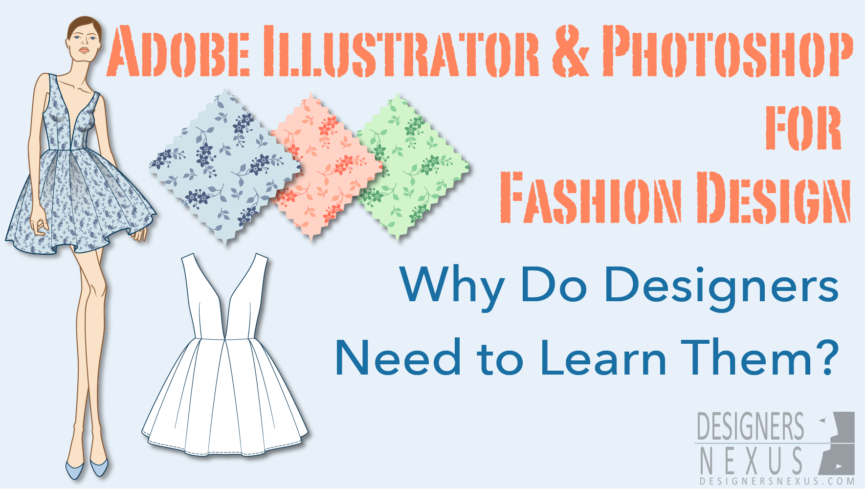 Adobe Illustrator And Photoshop For Fashion Design Designers Nexus